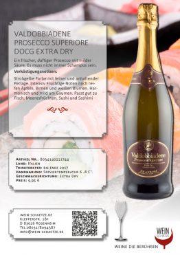 Wein Schätze 8034140221744: Valdobbiadene Prosecco Superiore DOCG Extra Dry